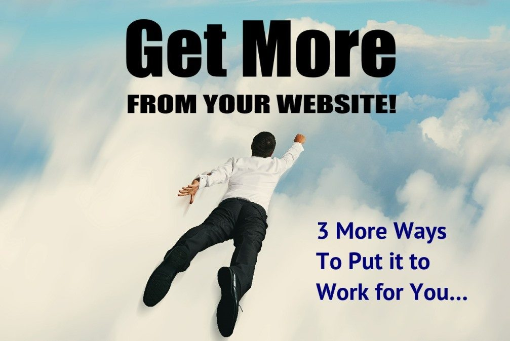 get more from your website