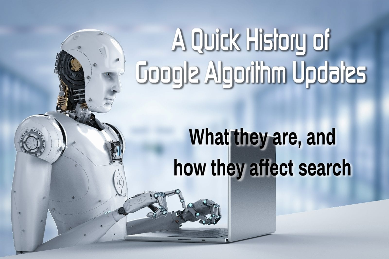 A quick history of google algorithm updates