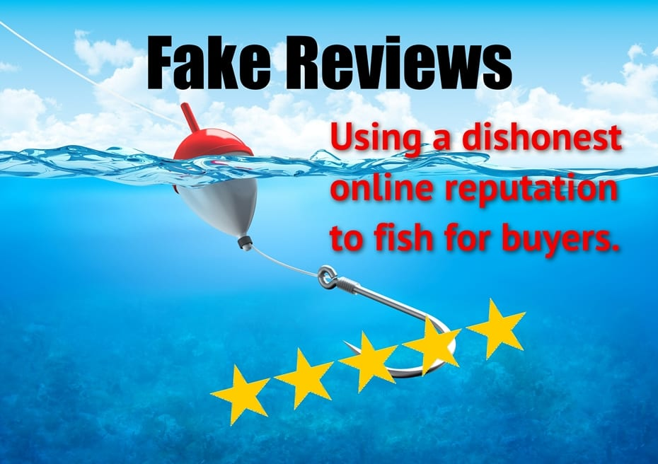 Fake reviews: fishing for buyers with a dishonest reputation
